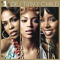 DESTINY´S CHILD - #1's