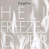 EAGLES - Hell freezes over-best of