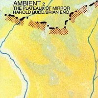 ENO BRIAN - Ambient 2:the plateaux of mirror-remastered 09