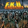 F.K.Ü. /SWE/ - 4:rise of the mosh mongers-digipack:limited
