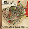 FIONA APPLE /USA/ - The idler wheel is wiser than the driver…
