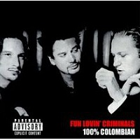 FUN LOVIN´ CRIMINALS - 100% colombian-reedice 2017