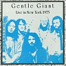 GENTLE GIANT /UK/ - Live in new york 1975-reedice 2012