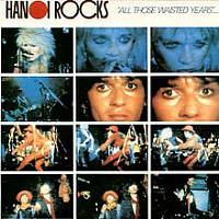 HANOI ROCKS /FIN/ - All those wasted years-live:digipack 2017