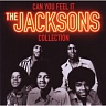 JACKSON MICHAEL & JACKSON 5 THE - Can you feel it:the jacksons collection