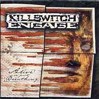 KILLSWITCH ENGAGE /USA/ - Alive or just breathing