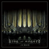 KING OF ASGARD /SWE/ - …to north